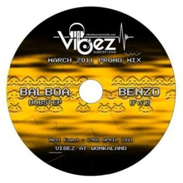 Vibez Promo Mix March 2011 – DJ Balboa (Dubstep Vibez)