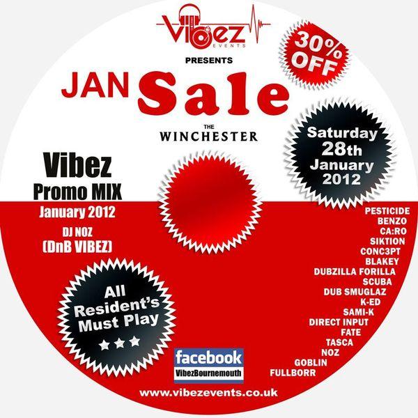 Vibez Promo Mix January 2011 – DJ Noz  – DnB Vibez