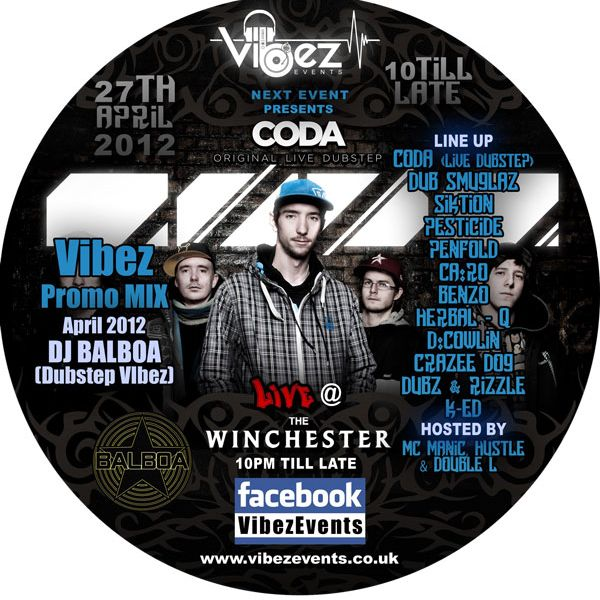 Vibez Promo Mix April 2012 – DJ Balboa (Dubstep Vibez)