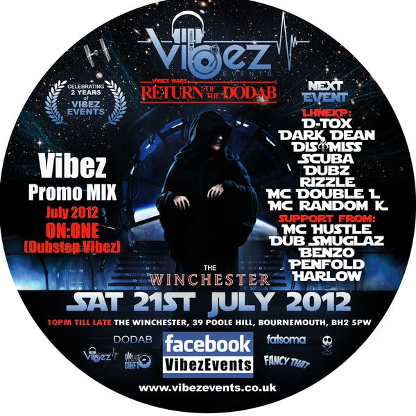 Vibez Promo Mix July 2012 – DJ ON:ONE – Dub Smuglaz (Dubstep Vibez)