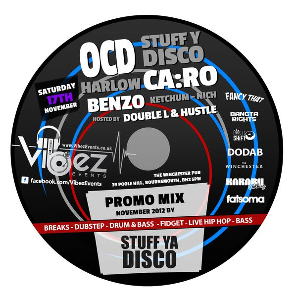 Vibez Promo Mix Nov 2012 – Stuff Ya Disco – (Mashup Bass)