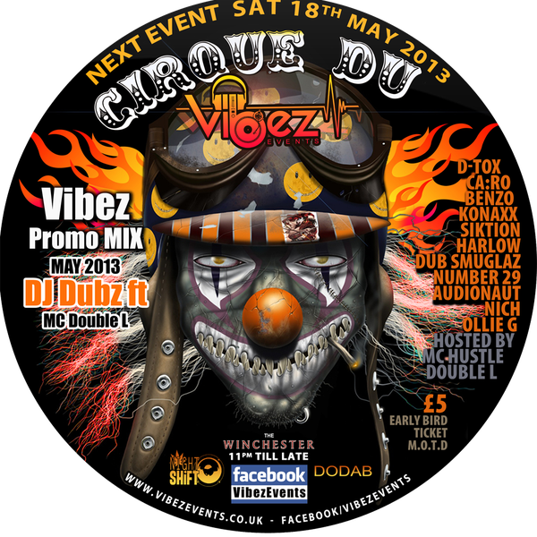 Vibez Promo Mix May 2013 – DJ Dubz & MC Double L – D&B