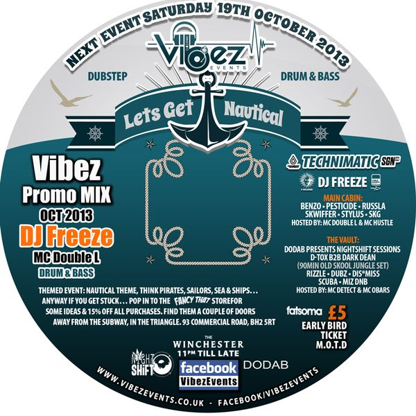 Vibez Promo Mix Oct 2013 – DJ Freeze & MC Double L – Drum & Bass